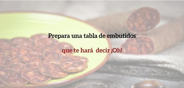 Tabla de embutidos ibéricos, te enseñamos a montar un plato fácil y sencillo que te hará decir oh!